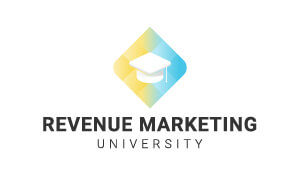 Click here to view available courses in Revenue Marketing University